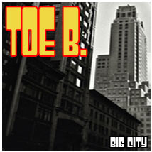 toe-b big city radio edit